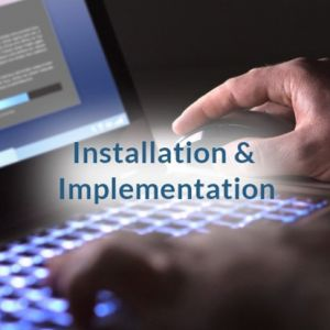 Installation & Implementation
