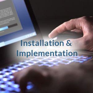 Installation & Implementation